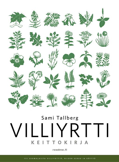 Sami Tallberg Villiyrtti keittokirja 2021